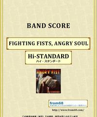 Hi-STANDARD (ハイ・スタンダード) / FIGHTING FISTS, ANGRY SOUL バンド・スコア (TAB譜) 楽譜