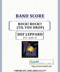 デフ・レパード(DEF LEPPARD)  / ROCK! ROCK!! (TIL YOU DROP) バンド・スコア(TAB譜) 楽譜