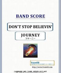 ジャーニー(JOURNEY) / DON'T STOP BELIEVIN' バンド・スコア(TAB譜) 楽譜