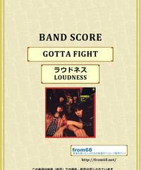 ラウドネス(LOUDNESS)  / GOTTA FIGHT スコア 楽譜 ギター&ベース(TAB譜)  楽譜