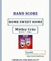 モトリー・クルー(MOTLEY CRUE)  / ホーム・スィート・ホーム( HOME SWEET HOME ) バンド・スコア(TAB譜) 楽譜