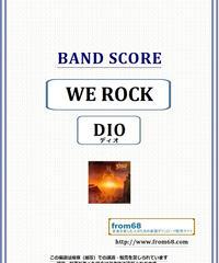 ディオ(DIO) / WE ROCK バンド・スコア (TAB譜) 楽譜 from68
