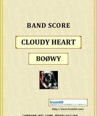 BOOWY(ボーイ) / CLOUDY HEART (Single Ver) バンド・スコア(TAB譜) 楽譜 from68