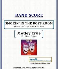モトリー・クルー(MOTLEY CRUE)  / スモーキン・イン・ザ・ボーイズ・ルーム(SMOKIN' IN THE BOYS ROOM) バンド・スコア(TAB譜)  楽譜