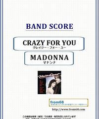 マドンナ(MADONNA)  / CRAZY FOR YOU (クレイジー・フォー・ユー)バンド・スコア(TAB譜) 楽譜