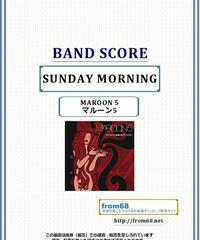 マルーン5(MAROON 5)  / サンデイ・モーニング(SUNDAY MORNING)  バンド・スコア(TAB譜) 楽譜