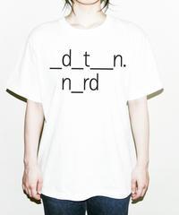 _d_t__n. n_rd Tシャツ/ black letters