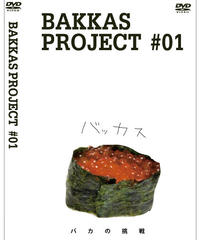 BAKKAS PROJECT #01 DVD