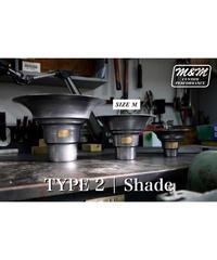 「TYPE2 | Shade」size M