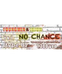 """②―ミュージックカード― 【Y&I-type B】ヨンミン×インジュン""""NO CHANCE""""+デジタルフォトブック"""