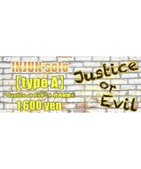 """⑥―ミュージックカード― 【Injun-type A】インジュン(ソロ)""""Justice or Evil""""+映像特典③"""