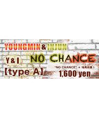 """①―ミュージックカード― 【Y&I-type A】ヨンミン×インジュン""""NO CHANCE""""+特典映像①"""