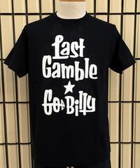 LAST GAMBLE GO BILLY TEE【TDT-001】