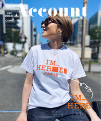 Im' HERE Tシャツ