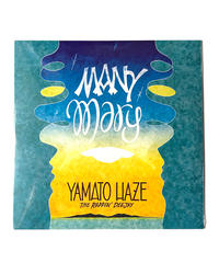 『MANY MARY』 YAMATO HAZE 2ND EP