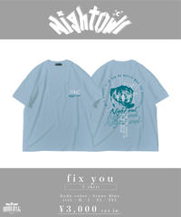 [NightOwl] fix you T-shirt-Blue-  [ワンマンまでにお届け予定]