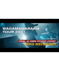 [我儘ラキア]【通常盤】[LIVE DVD]WAGAMAMARAKIA TOUR FINAL at USEN STUDIO COAST