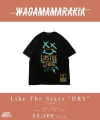 """[ 我儘ラキア ]  Like The Stars """"DRY"""" T-shirt -Black- [4月末頃お届け]"""