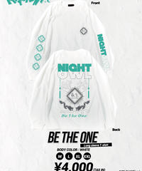 "[ NightOwl ] [通販限定!]"" Be The One"" Long sleeve T-shirt"