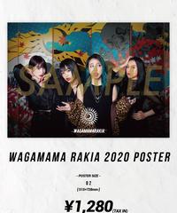[我儘ラキア][再入荷!] WAGAMAMA RAKIA 2020 Poster -B2 size-