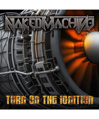 NAKED MACHINE『TURN ON THE IGNITION』/初回特典付き