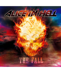 ALICE IN HELL『THE FALL』