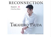 2ndアルバム 「RECONNECTION SEASON1. 逢」
