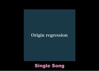 Bruyan Noche「Origin regression」シングル曲