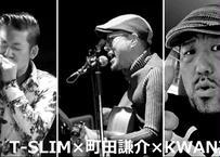 【5000円】4.25(日)Music Gumbo・ドネーションチケット/T-SLIM×町田謙介×KWANI【特典画像付き】