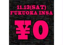 11月13日(土)FUKUOKA INSA_無料チケット