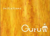 Guruw 1st Full Album『initiations』〈ハイレゾ音源/ダウンロード〉
