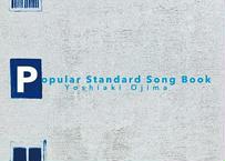 Yoshiaki Ojima 2nd solo album 「Popular Standard Song Book」 (MP3データ/ダウンロード)