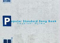 Yoshiaki Ojima 2nd solo album『Popular Standard Song Book』(オリジナルライナーノーツ付)
