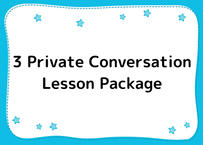 3 Private Conversation Lesson Package