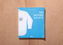 The Mother Shirts