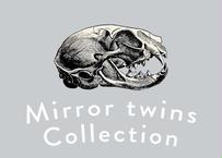 特別企画  Mirror twins Collection