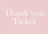 【9/13配信】Thank you  ticket