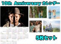 10th Anniversary カレンダー【5枚セット】