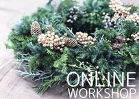 【オンライン】Workshop:コニファーのクリスマスリース【 2020年11月14日(土)】