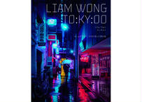 『LIAM WONG TO:KY:OO リアム・ウォン トーキョー』