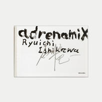 石川竜一 写真集「adrenamix」