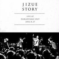 jizue - jizue Live at DAIKANYAMA UNIT 2016.8.27 「story」
