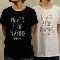 Nabowa - NEVER STOP PLAYING SOLID T-SHIRTS