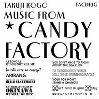 Music from *CANDY FACTORY