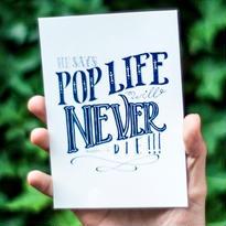 ポストカード  -He says POP LIFE will never die!!!-