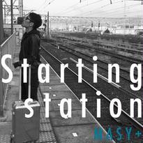 MASY+ /3rd Single「Starting station」