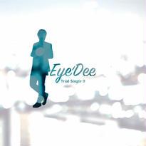 Eye'Dee Trial Single 8/9【オンライン限定特典】