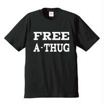 """FREE A-THUG"" S/S TEE BLACK"