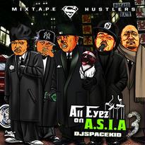 DJ SPACEKID - ALL EYEZ ON A.S.I.A PART.3