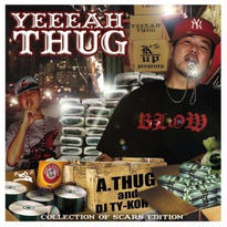 【再入荷】A-THUG - YEEEAH THUG Mixed By DJ TY-KOH
